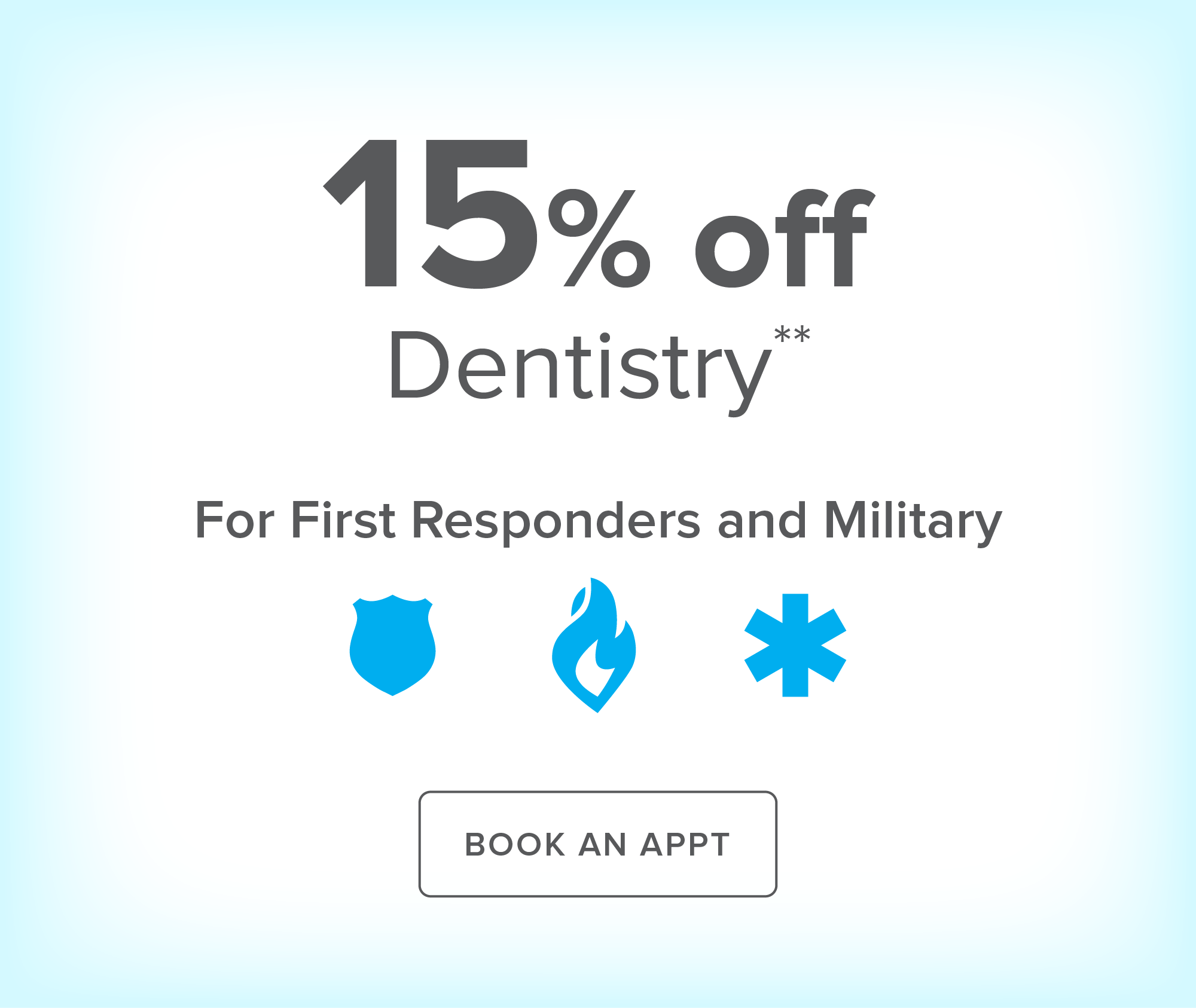 First Responders and Military - Waltham Modern Dentistry